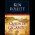 Queda de gigantes: Primeiro livro da trilogia O Século