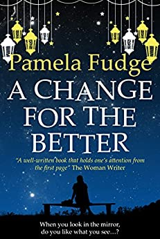 A Change For The Better by [Fudge, Pamela]