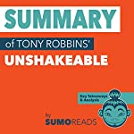 Summary of Tony Robbins' Unshakeable: Key Takeaways & Analysis | SUMOREADS