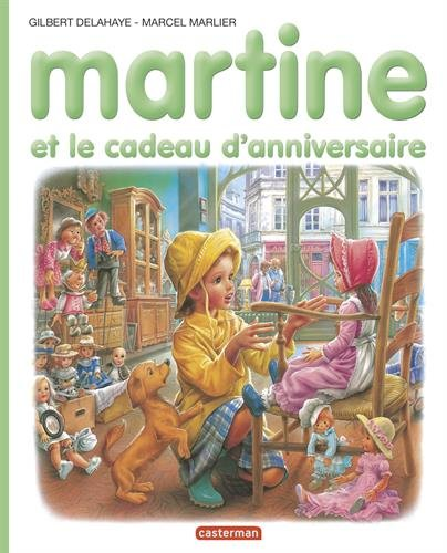 les-albums-de-martine-martine-et-le-cadeau-danniversaire-collection-farandole-french-edition