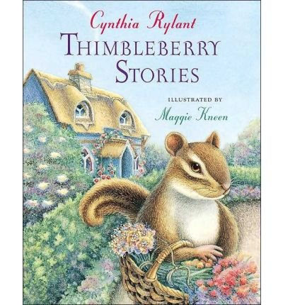 [ Thimbleberry Stories By Rylant, Cynthia ( Author ) Paperback 2006 ]