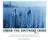 img - for Under the Southern Cross: A Collection of Accounts and Reminiscences About the Ukrainian Immigration in Brazil, 1891-1914 book / textbook / text book