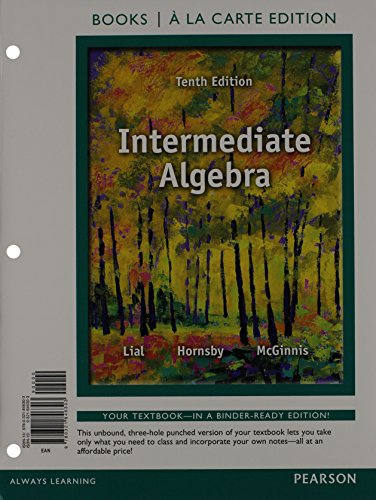 Intermediate Algebra, Books a la Carte Edition Plus MyLab Math -- Access Card Package (10th Edition)