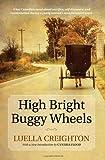 High Bright Buggy Wheels, Creighton, Luella, 0199009201