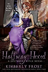 Halfway Hexed (A Southern Witch Book 3)