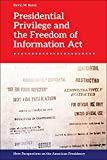 """Kevin M. Baron, """"Presidential Privilege and the Freedom of Information Act"""" (Edinburgh UP, 2019)"""