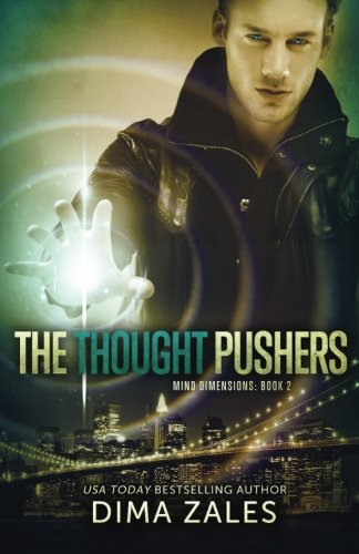 Read Online The Thought Pushers (Mind Dimensions Book 2) (Volume 2) ebook