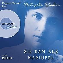 Sie kam aus Mariupol | Livre audio Auteur(s) : Natascha Wodin Narrateur(s) : Dagmar Manzel