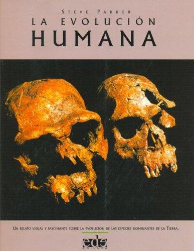 Descargar Libro Raza Humana, La - Evolucion Steve Parker