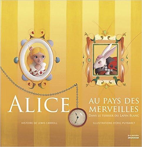 Alice au pays des merveilles. Dans le terrier du lapin blanc