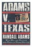 Adams V. Texas