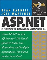 ASP.NET Development with Dreamweaver MX: Visual QuickPro Guide