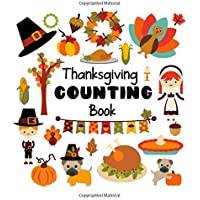 Thanksgiving Counting Book: A Fun Interactive Picture Puzzle Book for 2-6 Year Olds (Counting Books)