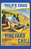 Vineyard Chill by Philip R. Craig front cover
