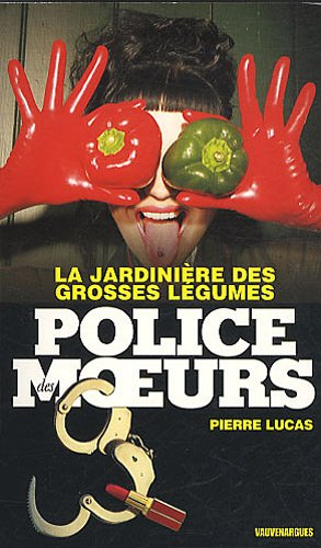 La jardinière des grosses légumes (French Edition)