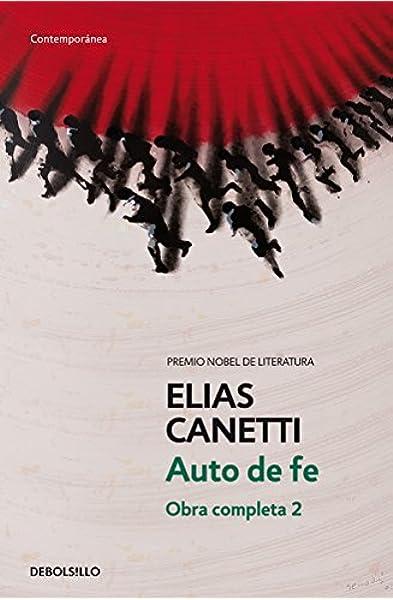Auto de fe (Obra completa Canetti 2): 385/2: Amazon.es: Canetti ...