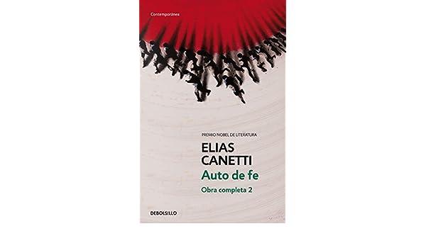Auto de fe (Spanish Edition) (Contemporanea / Contemporary): Elias Canetti, Debolsillo: 9788497936781: Amazon.com: Books
