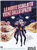 La Morte Scarlatta Viene Dallo Spazio [Italian Edition]