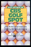 Quick Tips from the CBS Golf Spot, Nick Seitz, 0914178431