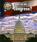 ¿Qué es un Congreso? (Mi primera guía acerca del gobierno) (Spanish Edition)