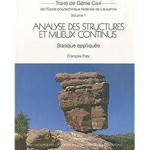 Traité Génie Civil T.1:analyse Struct. et Milieux Continus 2e Éd.