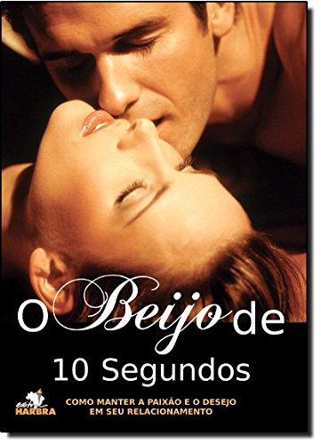 O Beijo de 10 Segundos