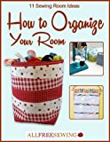 craft room organization ideas 11 Sewing Room Ideas: How to Organize Your Room