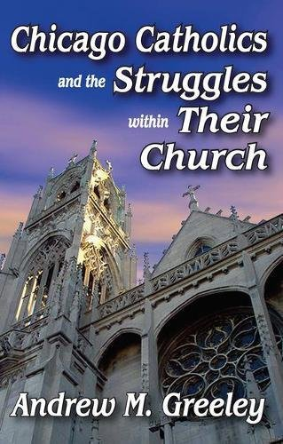 Download Chicago Catholics and the Struggles within Their Church pdf epub