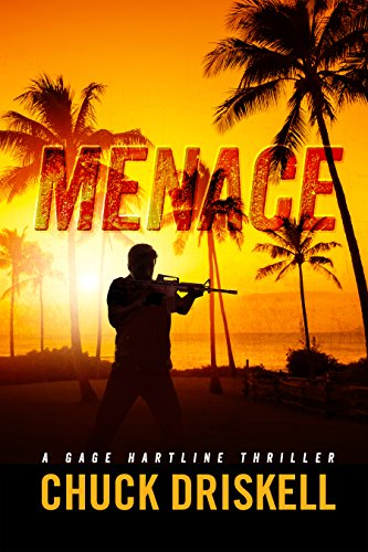 Menace A Gage Hartline Thriller 5 Kindle Edition By Chuck