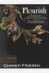 Flourish Book 1 Flora: Leaf, Flower, and Plant Designs Paperback