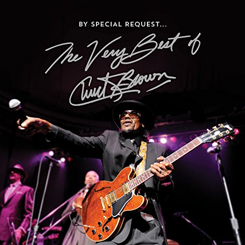 By Special Request the Very Best of Chuck Brown (The Best Live Albums)