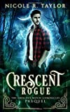 Crescent Rogue (The Crescent Witch Chronicles)