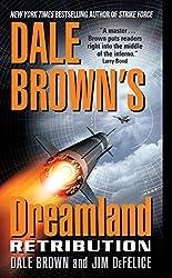 Dale Brown's Dreamland: Retribution (Dreamland Thrillers Book 9)