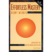Effortless Mastery: Liberating the Master Musician Within, Book & Online Audio