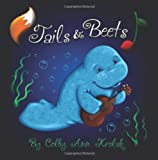 Tails and Beets, Colby Ann Krolak, 1492369047