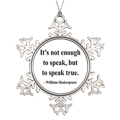 - Custom Christmas Snowflake Ornaments Shakespeare Quote 11a Unique Christmas Decor
