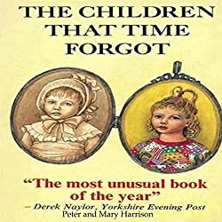 The Children That Time Forgot
