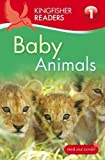 Baby Animals (Kingfisher Readers)