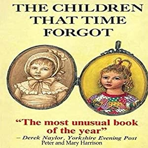 The Children That Time Forgot Audiobook