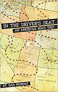 In The Driver's Seat: An American Road Trip by Dan Murphy ebook deal