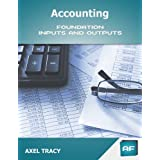 Accounting: Foundation Inputs & Outputs