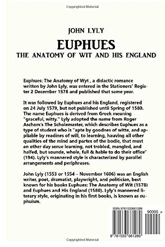 Euphues The Anatomy Of Wit And His England Amazon John Lyly