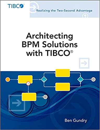 Architecting Bpm Solutions With Tibco Pdf