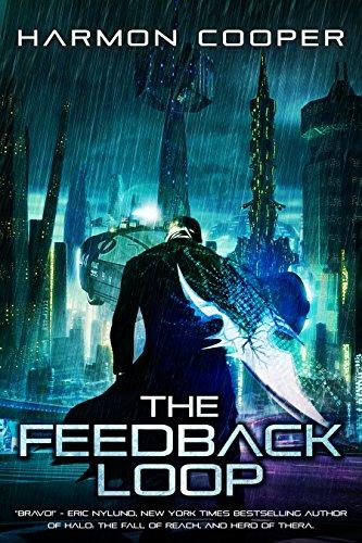 The Feedback Loop: (Book One) - In The Online Loop