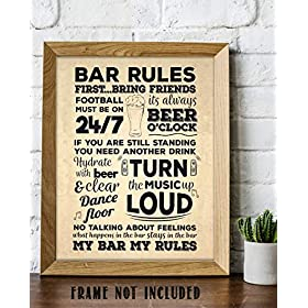"""Bar Rules-""""First.Bring Friends""""- Funny..."""