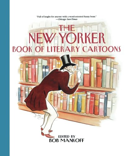 (The New Yorker Book of Literary Cartoons)