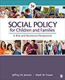 Social Policy for Children and Families: A Risk and Resilience Perspective (NULL)