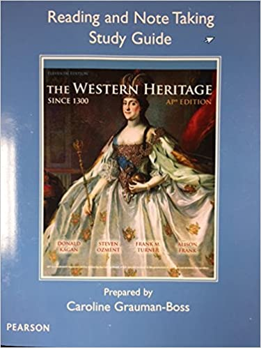 The Western Heritage Since 1300 AP Edition 11th Edition