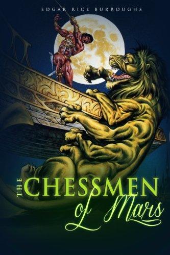 The Chessmen of Mars Edgar Rice Burroughs