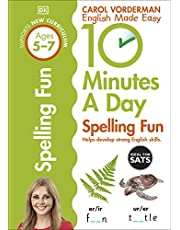 10 Minutes a Day Spelling Fun Ages 5-7 Key Stage 1